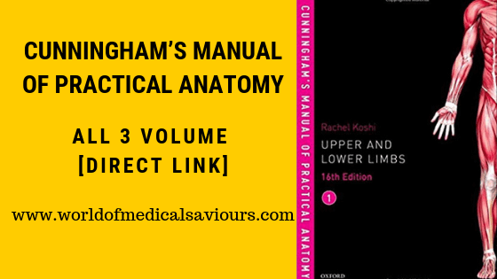 Cunningham's manual of practical Anatomy pdf [All volume]
