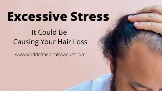 Excessive Stress: It Could Be Causing Your Hair Loss